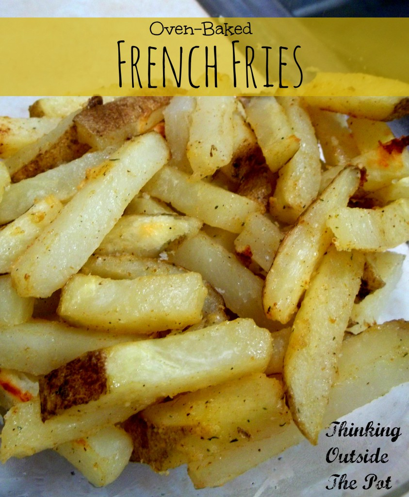 Oven-Baked French Fries - My CMS