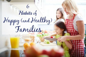 6-Habits-of-Happy-Families