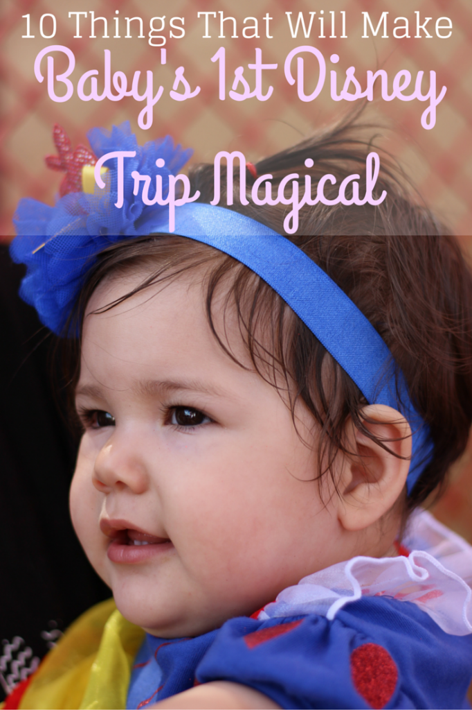 babys trip to disney magical