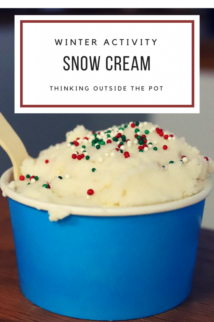 Winter activity snow cream thinking outside the pot snow cream 683x1024g ccuart Gallery